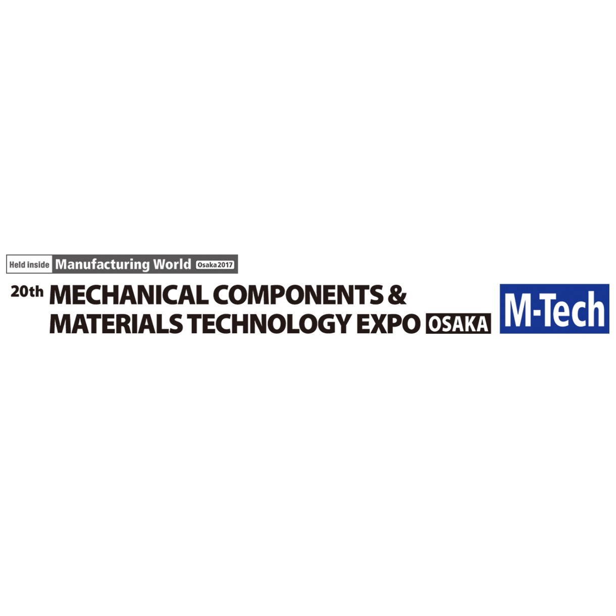 2017 Mechanical Components & Materials Technology Expo (M-Tech)