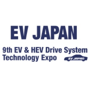 EV JAPAN-9th EV & HEV Drive System Technology Expo
