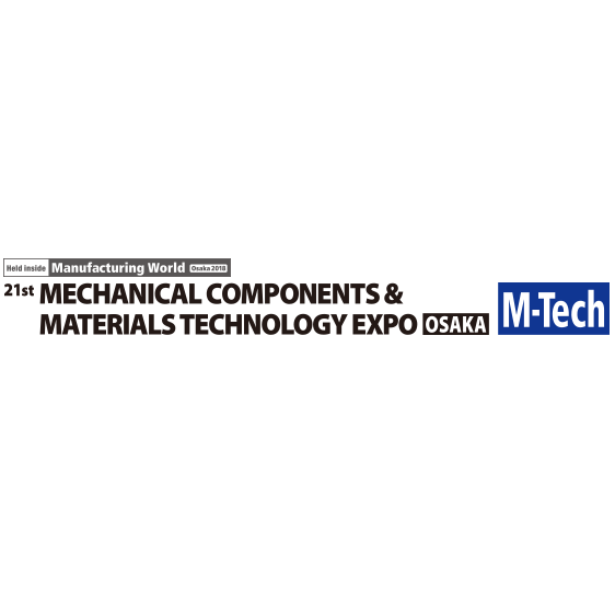 2018 Mechanical Components & Materials Technology Expo (M-Tech)